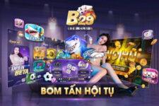 B29 CLub – Game Bài Bom Tấn – Tải B29 Win APK, iOS, AnDroid