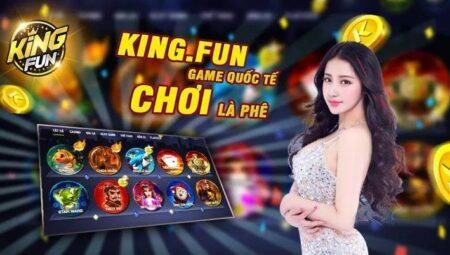 King Fun – Cổng Game Quốc Tế – Tải Game King.Fun APK, IOS, AnDroid