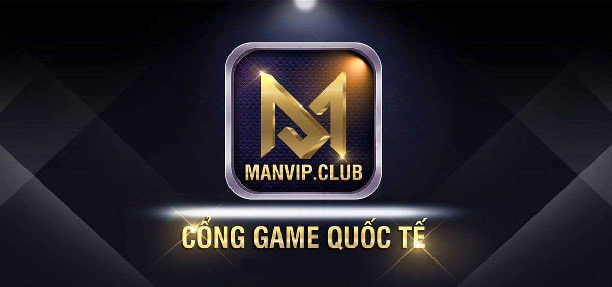 ManVIP CLub – Game bài đổi thưởng huyền thoại – Tải ManVIP iOS, APK, AnDroid