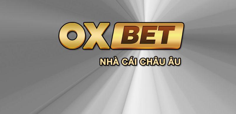 ưu điểm nhà cái oxbet