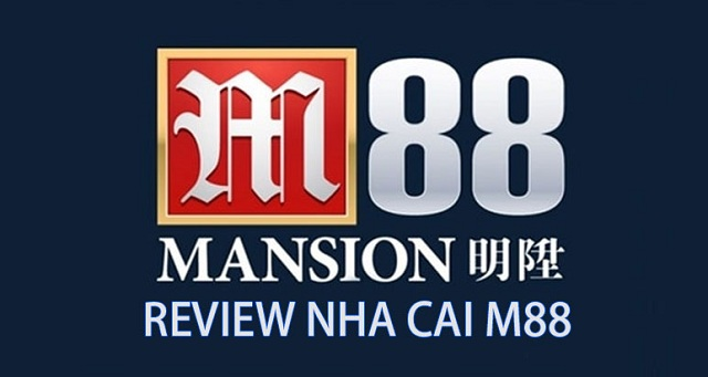 """Link vào M88 – Đánh giá M88: """"Đẳng cấp ông hoàng cá cược số 1 Châu Á"""""""