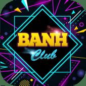 Banh Club – Game slot đổi thưởng uy tín số 1 hiện nay